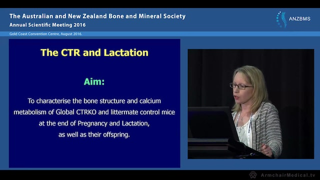 The role of the calcitonin receptor in regulating calcium mobilisation during lactation - Rachel Davey