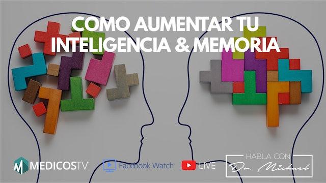 Como aumentar tu inteligencia & Memoria - Dr. Michael Live ► 3-20-19