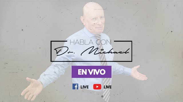 Dr. Michael Livestream En Vivo