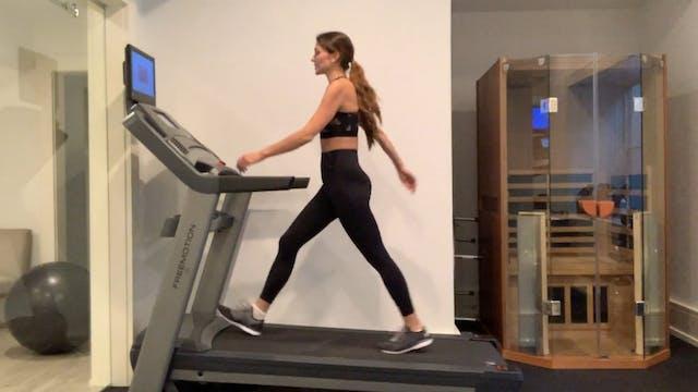 30 Min Treadmill w/ Legs