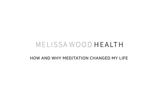 How & Why Meditation Changed My Life