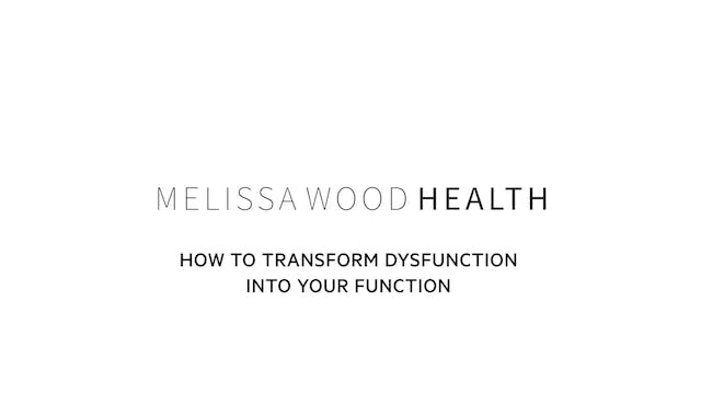 How to Transform Dysfunction Into You...