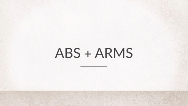 Abs and Arms