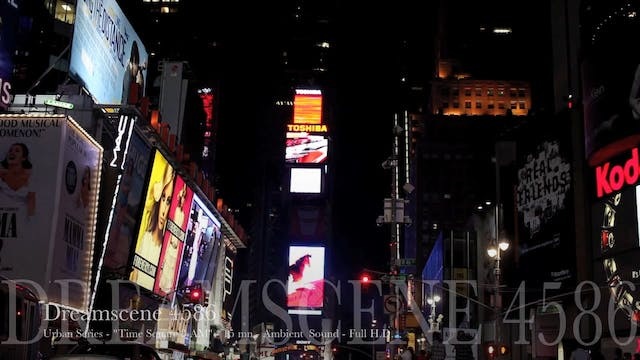 "DS4586 - Urban Series - ""Times Square 3 AM "" - 15mn - Full HD"