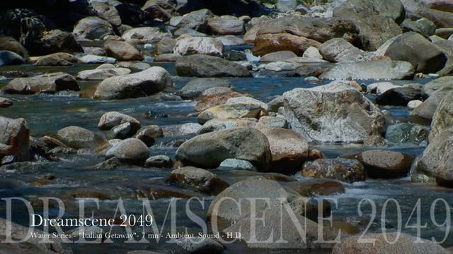 "DS2049 - Water Series - ""Italian Stream"" - 15mn - Full HD"
