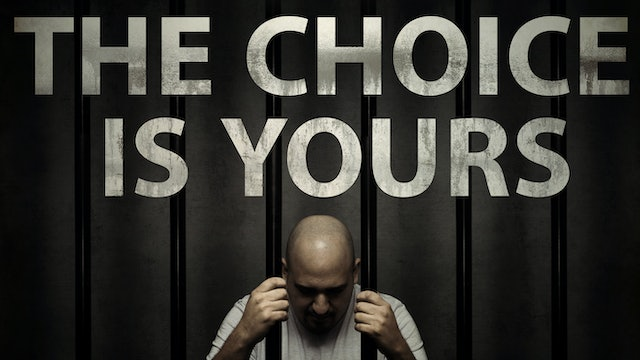 The Parable Series: The Choice is Yours