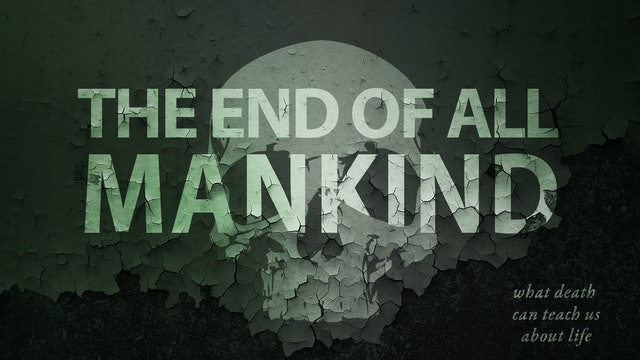 End of All Mankind | David Wilber