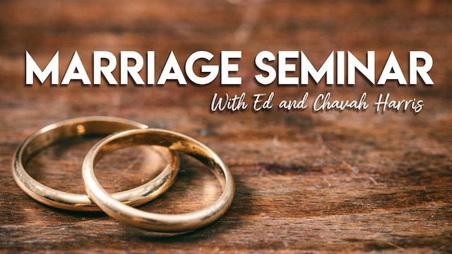 Marriage Seminar Part 1 | Ed & Chavah Harris