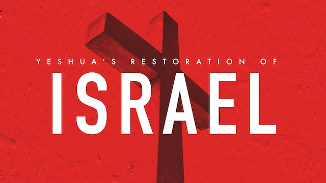 Yeshuas restoration of Israel | Ryan White