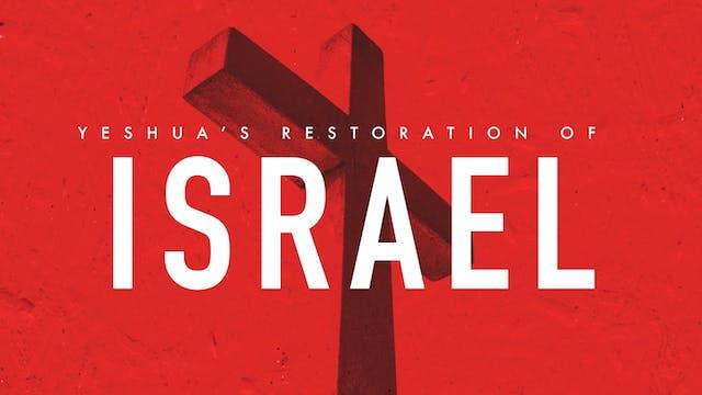 Yeshuas restoration of Israel | Ryan ...