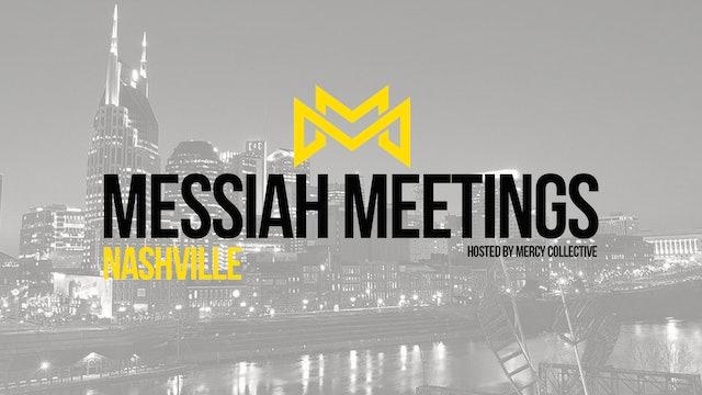 Messiah Meetings Nashville
