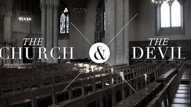 The Church and the Devil | Founded in Truth Ministries