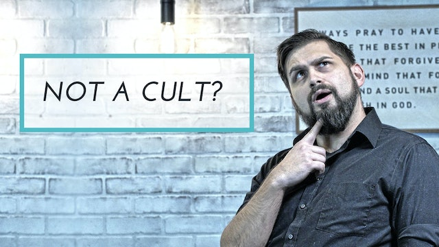 Not A Cult | Matters of Faith