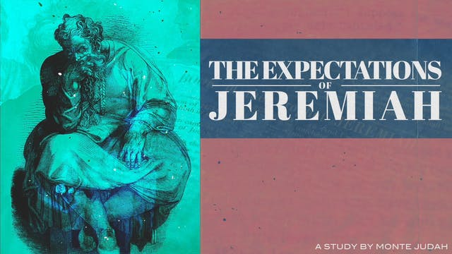 Episode 14 | Expectations of Jeremiah