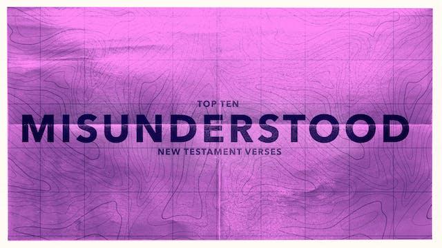 Top Ten Most Misunderstood New Testam...