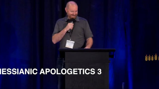 Messianic Apologetics Part 3 | Daniel...