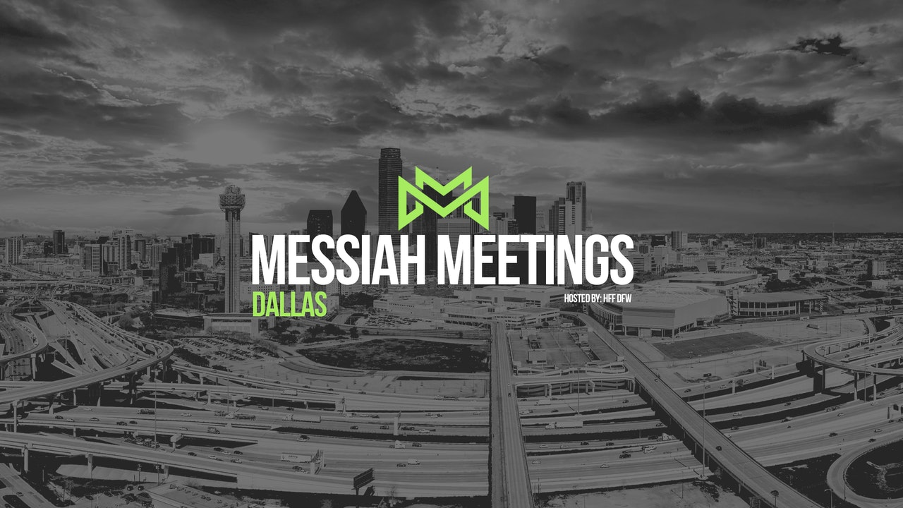 Messiah Meetings Dallas