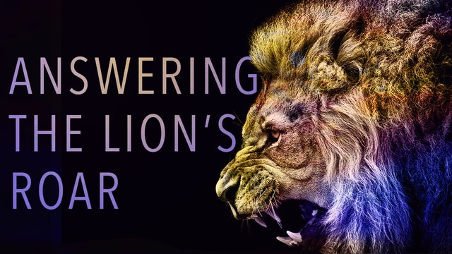 Answering the Lion's Roar | Valerie Moody
