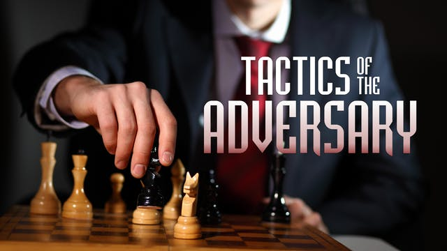 The Tactics of the Adversary | Lion &...
