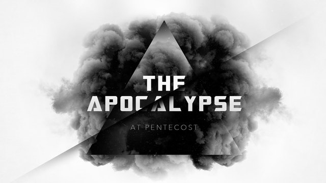 The Apocalypse at Pentecost   Chris Franke