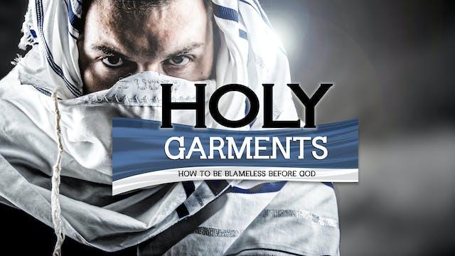 Holy Garments | Monte Judah