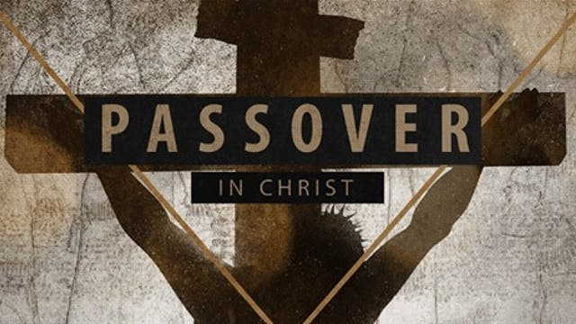 Passover in Christ
