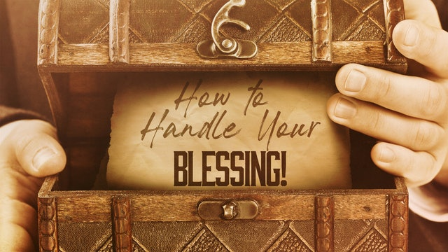 How to Handle Your Blessing | Rico Cortes