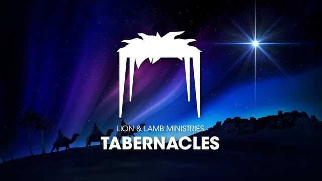 Night 1 | Lion & Lamb Tabernacles 2021
