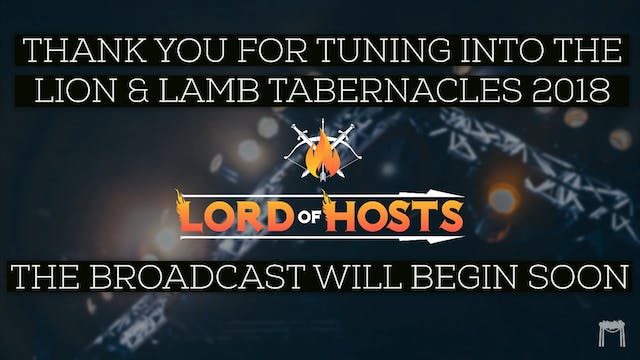 Wednesday Evening - Tabernacles 2018