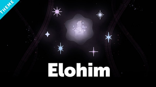 Elohim | The Bible Project
