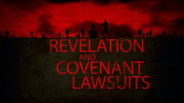The Book of Revelation and the Covenant Lawsuit | Rico Cortes