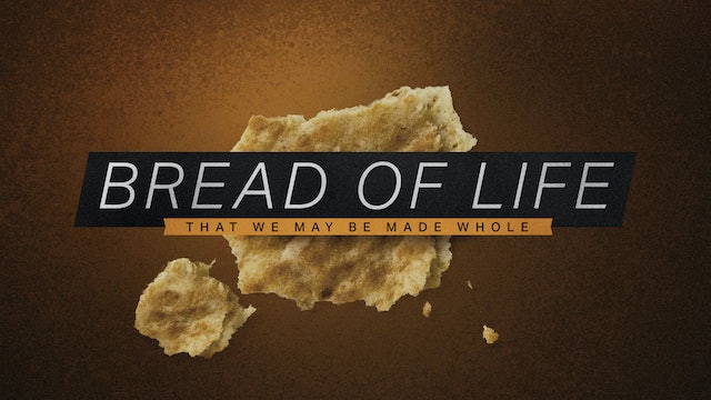 The Bread of Life | Daniel Musson