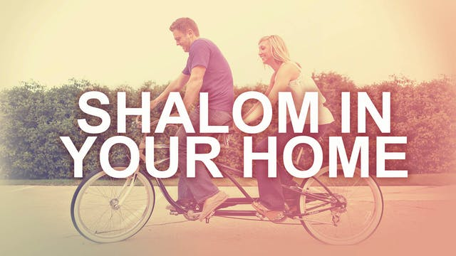 Shalom in the Home