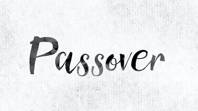 The Feasts | Passover