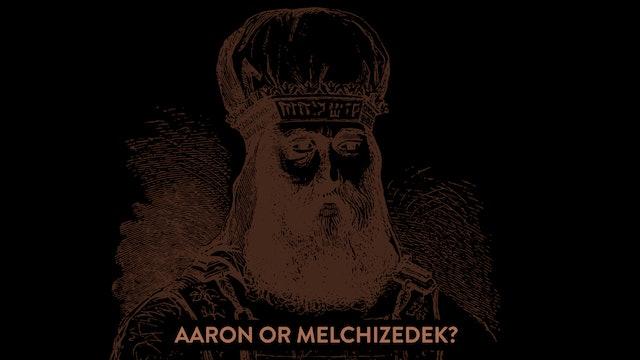 Aaron or Melchizedek Part 1 | Rico Cortes
