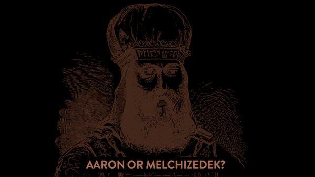 Aaron or Melchizedek Part 1 | Rico Co...