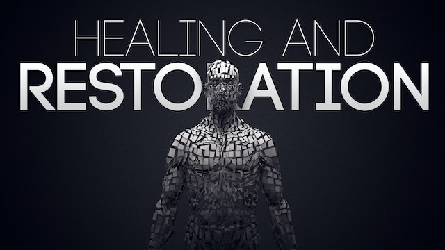 Healing and Restoration