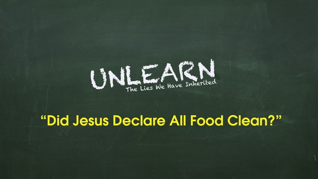 Did Jesus declare all food clean, and abolish the food laws