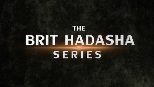 The Brit Hadasha Series -  His Sacrifice