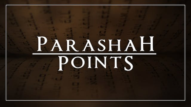 Parashah Points: Vayakhel – Don't Neg...
