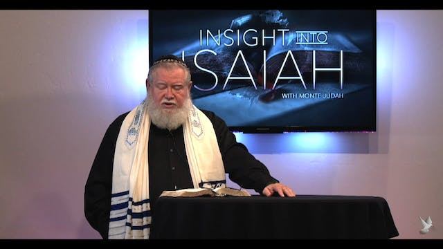 Insight into Isaiah ep. 1 Re-Broadcast