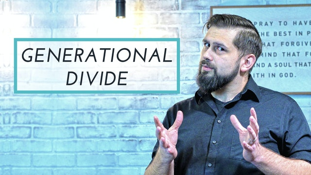 Generational Divide | Matters of Faith