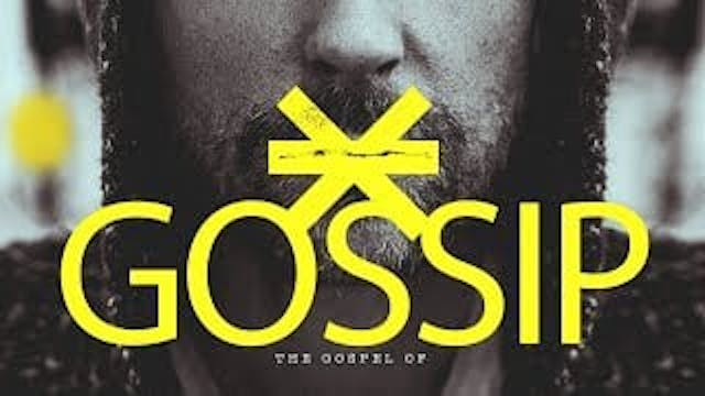 The Gospel of Gossip | Chris Franke