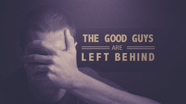The Good Guys Are Left Behind | Brad ...