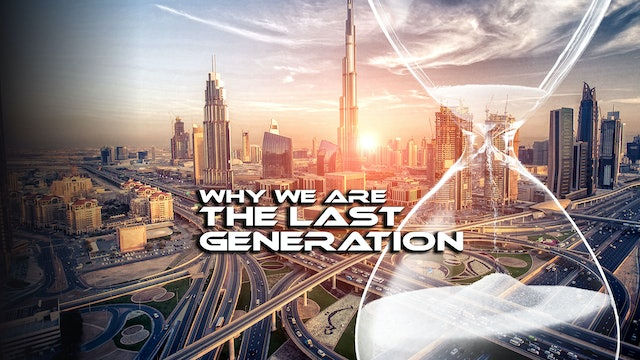 Why We Are the Last Generation | Monte Judah