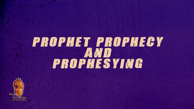 Prophet Prophecy and Prophesying | David E Jones