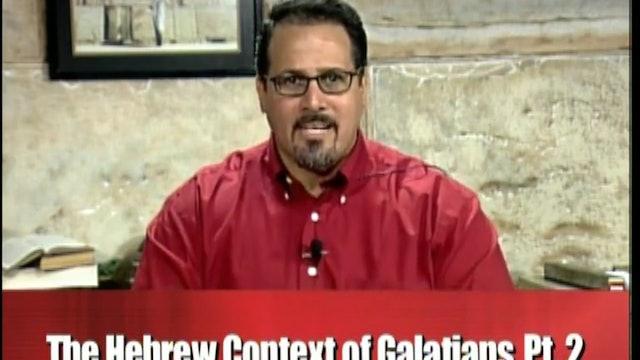 Hebrew Context of Galatians Part 2 | Rico Cortes