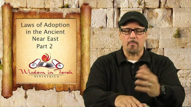 Ancient Laws of Adoption Part 2