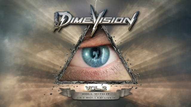 """Dimebag Darrell """"Dimevision, Vol.2: Roll with It or Get Rolled Over"""""""