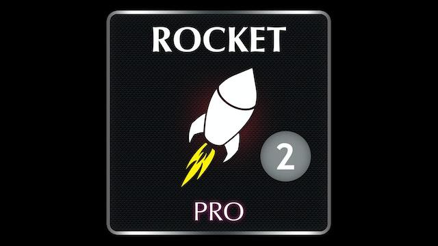 ROCKET  PRO 2